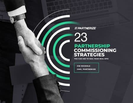 1933---23-Partnership-Commissioning-Strategies-You-Can-Use-to-Nail-Your-Real-KPIs-1