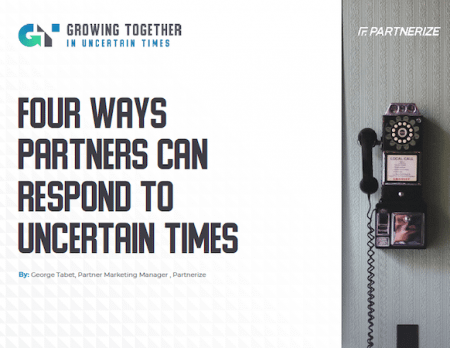 Four Ways Partners Can Respond to Uncertain Times2 - Partnerize eGuide