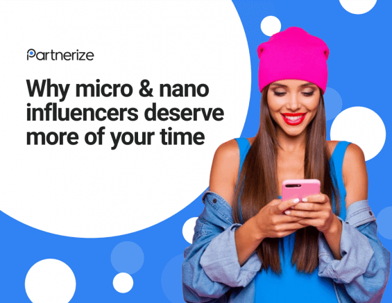 [eBook] Why Micro & Nano Influencers Deserve More of Your Time