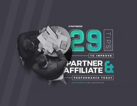 1923---29-Tips-to-Improve-Your-Partner-and-Affiliate-Performance-Today-1