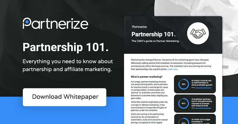 Partnership 101 - Everything you need to know about partnership and affiliate marketing.