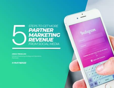 1819___5_Steps_to_Get_More_Partner_Marketing_Revenue_From_Social_Media-1