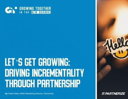 2013_-_Lets_Get_Growing-Driving_Incrementality_Through_Partnership_-_Partnerize_eGuide-1