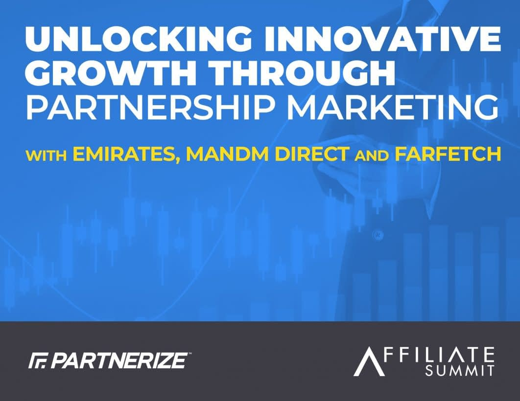 Partnerize_Video_Webinar_UnlockingInnovativeGrowth_AffSum